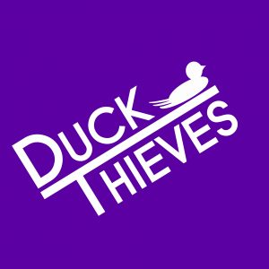 Duck Thieves